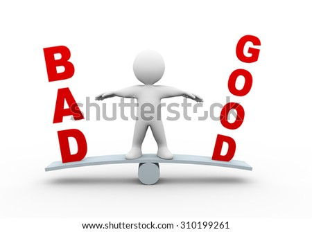 3d illustration of man on see saw balance scale with word text good bad.  3d rendering of human people character - stock photo