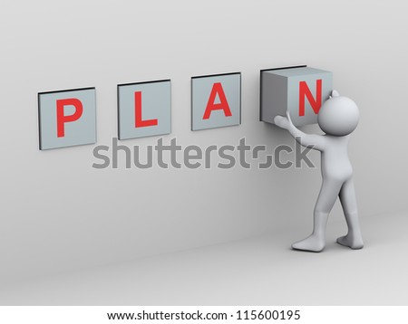 3d Illustration of man placing word plan box. 3d rendering of human character. - stock photo