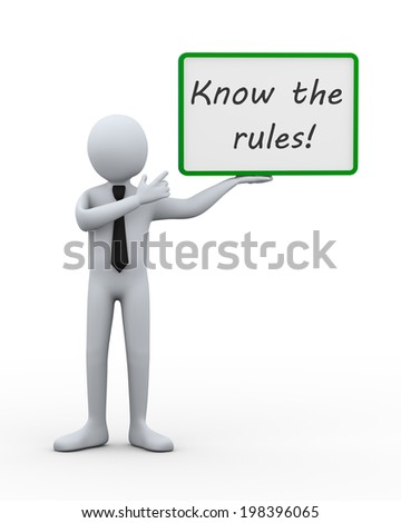 3d illustration of man presentation of board with text know the rules. 3d rendering of human businessman character - stock photo