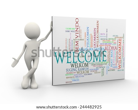 3d illustration of man standing with welcome wordcloud word tags. 3d human person character and white people. - stock photo