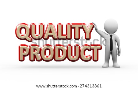 3d illustration of man standing with word text quality product.  3d rendering of human people character