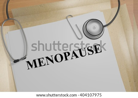 3D illustration of MENOPAUSE title on medical documents. Medicial concept.