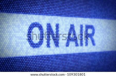 3d illustration of ON AIR concept on computer screen