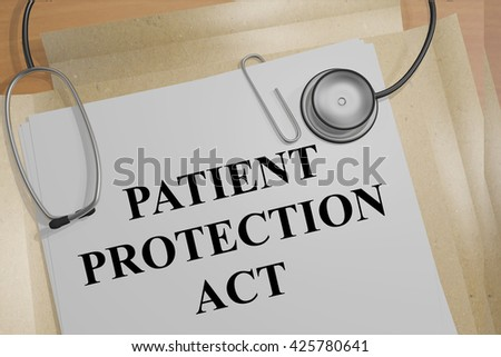 "3D illustration of ""PATIENT PROTECTION ACT"" title on medical documents. Medicial concept. - stock photo"