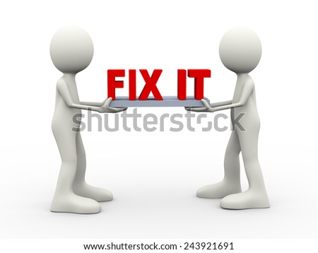3d illustration of people holding fix it text. 3d human person character and white people - stock photo