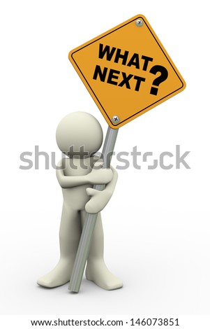 3d illustration of person holding road sign of what next. 3d rendering of people human character. - stock photo