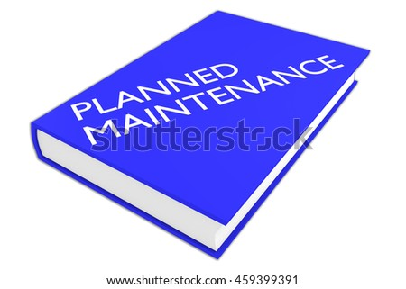"3D illustration of ""PLANNED MAINTENANCE"" script on a book, isolated on white."