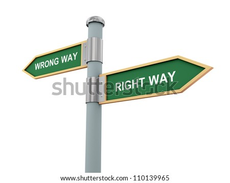 3d illustration of road signs of words right way and wrong way.