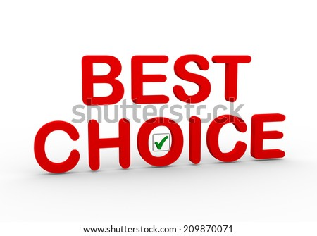 3d illustration of text best choice with right tick check mark box - stock photo