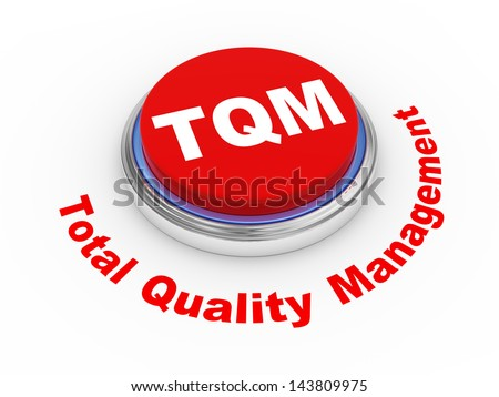 3d illustration of tqm  total quality management button.