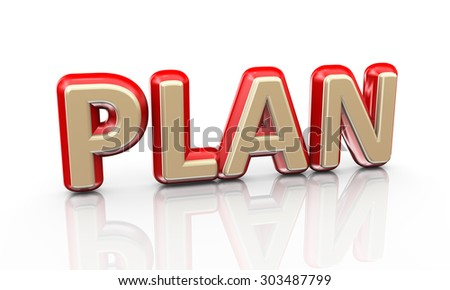 3d illustration of word text plan on reflective background