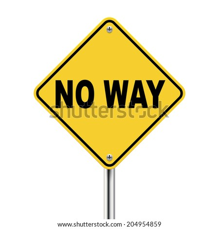 3d illustration of yellow road sign of no way isolated on white background