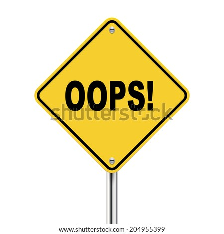 3d illustration of yellow road sign of oops isolated on the white background