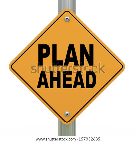 3d illustration of yellow roadsign of plan ahead