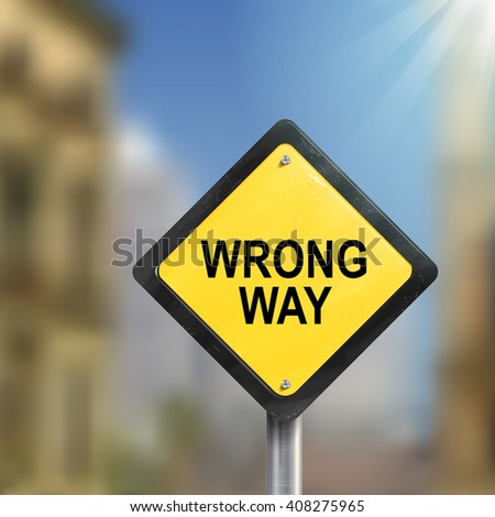 3d illustration of yellow roadsign of wrong way isolated on blurred street scene - stock photo