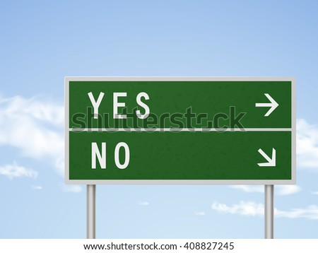 3d illustration road sign with yes and no isolated on blue sky