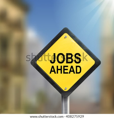 3d illustration yellow roadsign of jobs ahead isolated on blurred street scene - stock photo