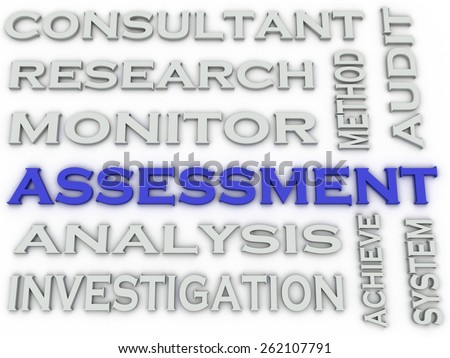 3d image Assessment  issues concept word cloud background - stock photo