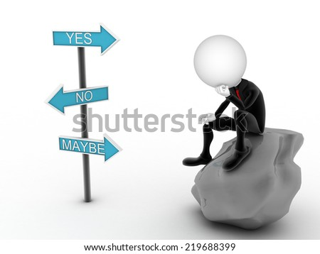 3d imagen thinking businessman with yes or no choice. Undecided concept - stock photo