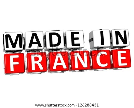 3D Made in France button over white background - stock photo