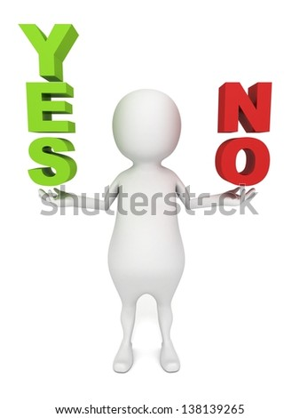 "3d man holding conceptual ""yes"" and ""no"" words - stock photo"