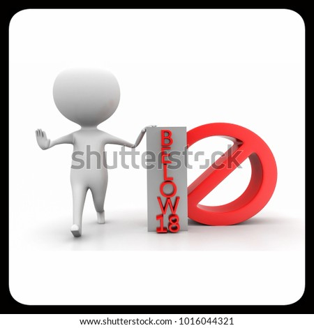 3d man showing restricting with his hands and presenting no entry below 18 concept  on white background , front angle view