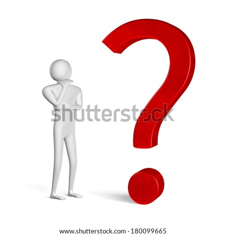3d man thinking, holding his chin with hand, in front of question mark isolated on white - stock photo