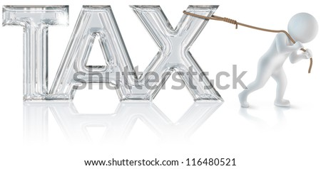 "3d man who drags the ""tax"" sign with a rope - stock photo"