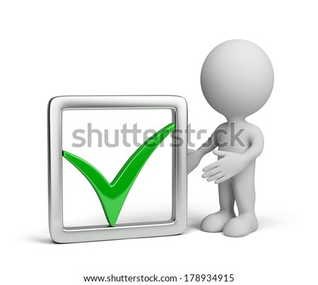 3d man with a positive symbol - the green check mark. 3d image. White background. - stock photo