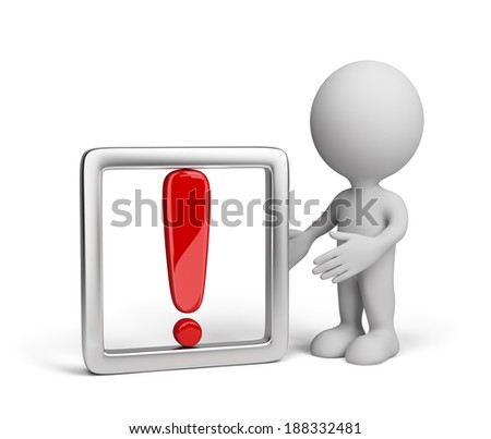 3D man with a red exclamation mark. 3d image. White background. - stock photo