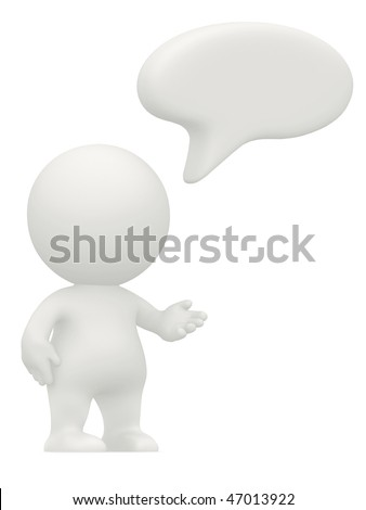 3D man with a talk bubble isolated over a white background