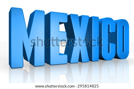 3D mexico text on white background