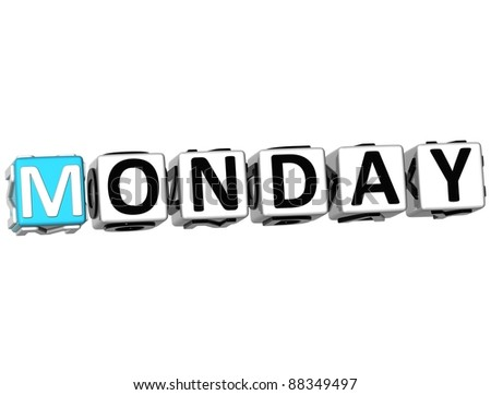 3D Monday Block Text on white background