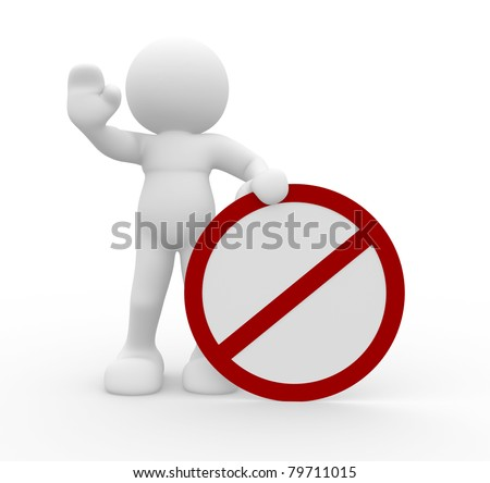 "3d people - human character in warning pose with ""do not"" symbol. 3d render illustration"