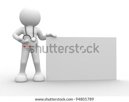 3d people - human character, person with a blank banner.  Doctor with a stethoscope. 3d render - stock photo