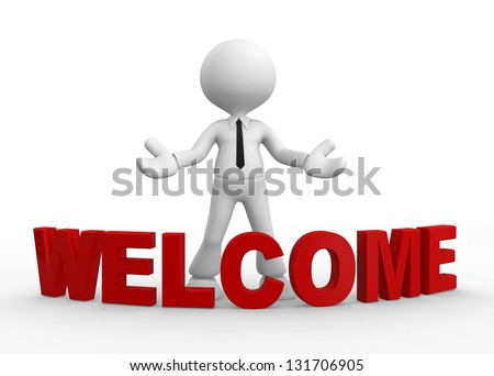 3d people - man, people and word welcome. Welcome gesture - stock photo