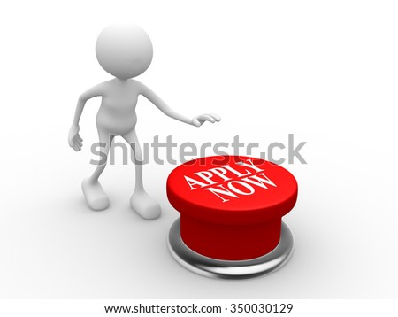 3d people - man , person and red button. Apply now - stock photo