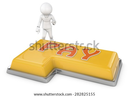 "3d people - man, person pointing to a button with text ""pay"". - stock photo"