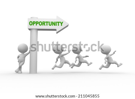 3d people - man, person with a arrow and word OPPORTUNITY - stock photo