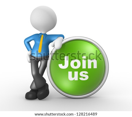 "3d people - man, person with a button "" Join us"". Businessman - stock photo"