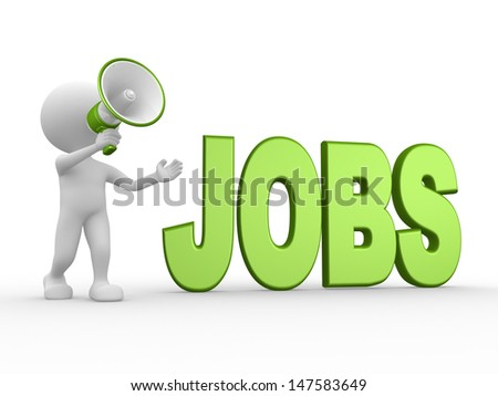 3d people - man, person with a megaphone and word JOBS