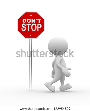 3d people - man, person with a road sign. Don't stop. - stock photo