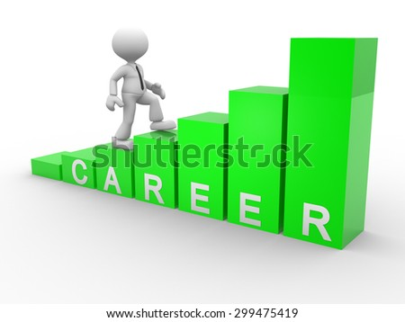 "3d people - man, person with bar chart and word ""career"" - stock photo"