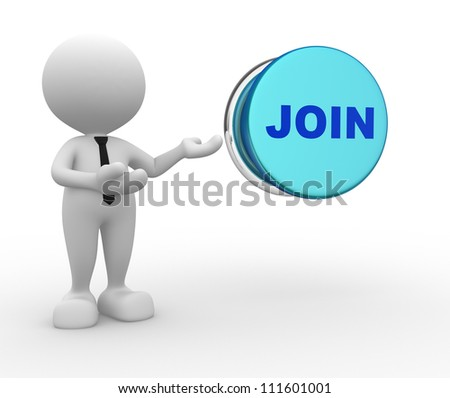 "3d people - man, person with button "" Join"" - stock photo"