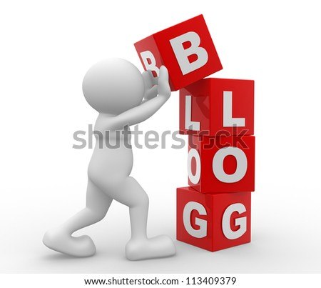 "3d people - man, person with cubes and word "" blog"" - stock photo"