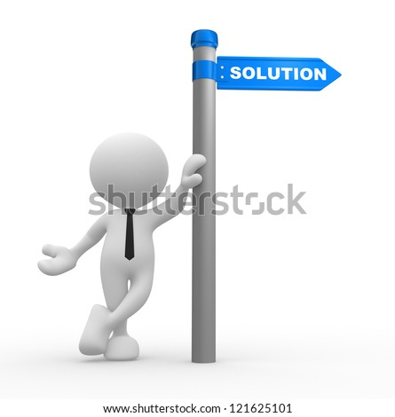 3d people - man, person with directional sign and word Solution - stock photo
