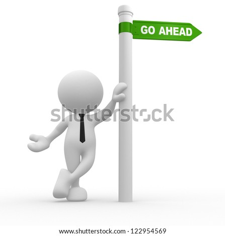 3d people - man, person with directional sign. Go ahead - stock photo