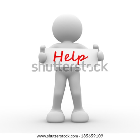 3d people - man, person with Help board sign  - stock photo