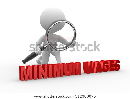 3d people - man , person with magnifying glass examine minimum wage - stock photo