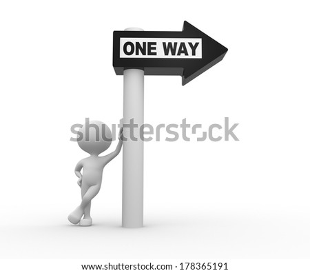 """3d people - man, person with road sign and word """"ONE WAY""""  - stock photo"""